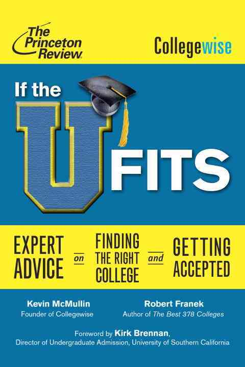 If the U Fits By Princeton Review (COR)/ Collegewise (COR)